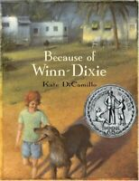 Because of Winn-Dixie by DiCamillo, Kate (Hardcover)