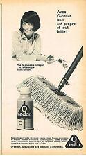 PUBLICITE  1966   O CEDAR  dépoussièrant POLISH