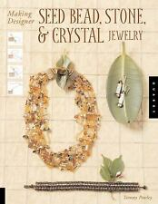 Making Designer Seed Bead, Stone, And Crystal Jewelr...