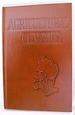 New listing Agricultural Classics by Oxmoor Press, edited by Alexander Nunn,1967. Ships free