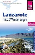 Reise Know-How Lanzarote mit 20 Wanderungen und großem Insel-Faltplan von...