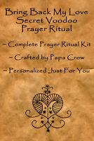 Bring Back Love Secret Voodoo Prayer Ritual Kit Return Lover Heal Relationship