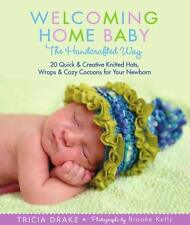 Welcoming Home Baby Handcrafted Way Quick & Creative newborn knitting patterns