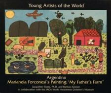 Artist of the World: Argentina: Marianela Forconesi's Painting My Father's Farm