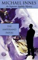 The Ampersand Papers (Inspector Appleby) by Innes, Michael Paperback Book The