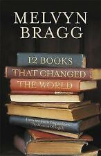 12 Books That Changed the World, Bragg, Melvyn, 0340839805, New Book