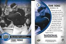 Frank Thomas 2014 Upper Deck National Convention - NSCC - Chicago White Sox