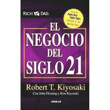 El Negocio Del Siglo 21 By Robert Kiyosaki Riqueza Dinero Exito Rico Paperback