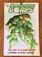 Green Lantern Corps: To Be A Lantern TPB (VERY GOOD) 2007 DC Graphic Novel