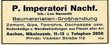 P.Imperatori Nachf.Aachen BAUMATERIALIEN Historische Reklame von 1926