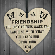 Friendship Tears Run Down Your Legs Wooden Hanging Heart Best Friends Plaque