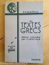 Les Textes Grecs. Classe De Seconde - Guastalla R.M. / Lescale J.