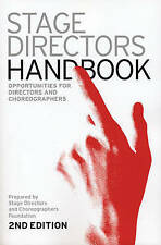USED (GD) Stage Directors Handbook: 2nd Revised Edition by SDC Foundation