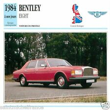 BENTLEY EIGHT 1984 à nos jours CAR GREAT BRITAIN GRANDE BRETAGNE CARD FICHE