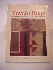 1975 book NAVAJO RUGS HOW TO FIND, EVALUATE, BUY AND CARE FOR THEM by Don Dedera