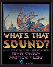 What's That Sound?: An Introduction to Rock and Its History (Fourth Edition), Fl