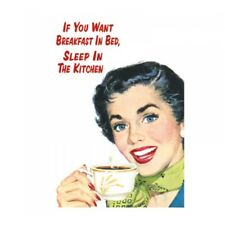 Retro Humour If You Want Breakfast In Bed Greetings Card Birthday Gift Occasion