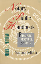 Notary Public Handbook: Principles Practices & Cases, National Ed., by Piombino