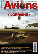 """Avions N°240 - Les 80 ans du groupe """"Lorraine"""" (été 2021)"""