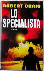 Lo Specialista Robert Crais romanzo MONDOLIBRI 2001 traduzione di Bortolussi