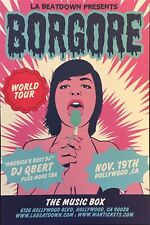 Borgore 1st Run Original Concert Poster Live in Hollywood CA 2010