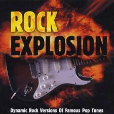 Rock Explosion-Dynamic Rock Versions of famous Pop Tunes Naked 'round the.. [CD]