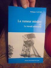 Mine Mineur La Rumeur Minière le Travail Retravaillé Montceau les Mines Blanzi