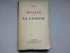 MINERVE OU DE LA SAGESSE PAR ALAIN EDITION ORIGINALE NUMEROTEE 1939*