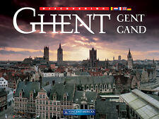 DISCOVERING GHENT, GENT, GAND, Vincent Merckx Editions