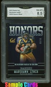 2015 Panini Cal Berkeley Honors Silver 26/99 Marshawn Lynch Graded GMA 8.5 PSA ?