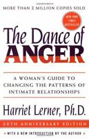 Dance of Anger : A Woman's Guide to Changing the Patterns of Intimate Relationsh
