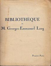 Bibliothèque de M. Georges-Emmanuel Lang Première partie -Manuscrits Autographes