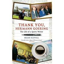 Thank You, Hermann Goering: The Life of a Sports Writer - Paperback NEW Brian Sc