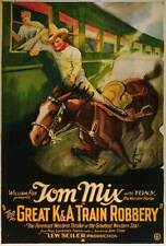 GREAT K & A TRAIN ROBBERY Movie POSTER 27x40 B Tom Mix Dorothy Dwan William