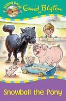 Enid Blyton Story Book: Happy Days - SNOWBALL THE PONY - NEW