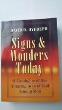 Signs & Wonders Today by Pastor David Oyedepo