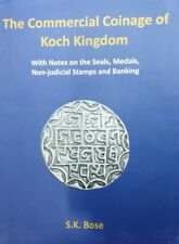 The Commercial Coinage of Koch Kingdom by N.G. Rhodes and S.K Bose