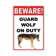 Beware! Guard Wolf On Duty Funny Quote Aluminum METAL Sign