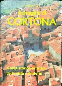 IMMAGINE DI CORTONA - ANGELO TAFI - CALOSCI 1989