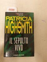 Patricia Highsmith Il Sepolto Vivo