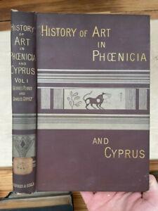 History of Art in Phoenicia & its Dependencies, Perrot & Chipiez, 2 volume, 1885