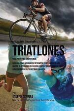 Recetas para Construir Musculo para Triatlones, para Pre y Post Competencia :...