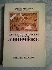 La vie quotidienne au temps d'Homère,   Hachette 1954