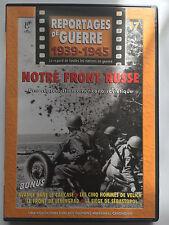 REPORTAGES DE GUERRE 1939 -1945 .. N°17 .. NOTRE FRONT RUSSE