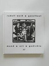 Rudolf Weiß Ganslhaut Mundart Gedichte Laf Wurm Dialekt +