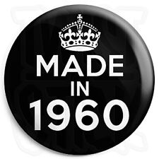Made in 1960 - Black - Keep Calm Birthday Year of Birth - 25mm Button Pin Badge