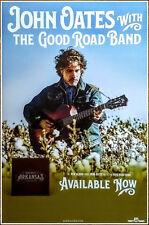 John Oates With The Good Road Band Arkansas 2018 Ltd Ed Rare New Poster! Hall