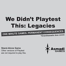 We Didn't Playtest This At All Legacies Card Game Asmadi Games Create Your Own