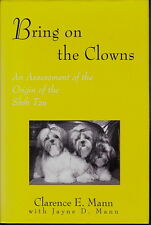 BRING ON THE CLOWNS SHIH TZU DOG BOOK CLARENCE E MANN 1995 1ST EDITION