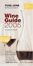 Food and Wine Magazine's Wine Guide 2005 by Jamal A. Rayyis